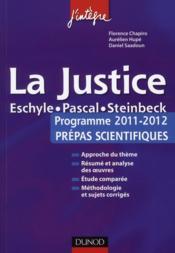 telecharger La justice – l'epreuve francais/philo pour les prepas scientifiques – programme 2011/2012 livre PDF/ePUB en ligne gratuit