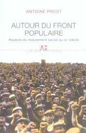 Autour du front populaire. aspects du mouvement social au xxe siecle - Intérieur - Format classique