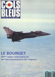 COLS BLEUS. HEBDOMADAIRE DE LA MARINE ET DES ARSENAUX N°2127 DU 8 JUIN 1991. LA DECENNIE EN COURS VERRA LA RECONSTRUCTION DE L'AERONAUTIQUE NAVALE, INTERVIEW DU VA DERAMOND / UNE MISSION D'ATTAQUE A L'AUBE DU 3e MILLENAIRE PAR LE CF HOUDAILLE / NFH 90 ... - Couverture - Format classique