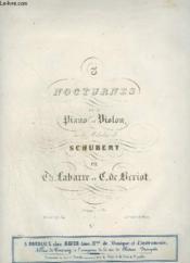 3 Nocturnes Pour Piano Et Violon - Sur Les Melodies De Schubert - N°1 : Plaintes De Jeune Fille - La Poste. - Couverture - Format classique