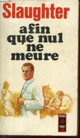 Afin Que Nul Ne Meure - That None Should Die. - Couverture - Format classique