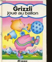 Grizzli Fait La Course - Couverture - Format classique