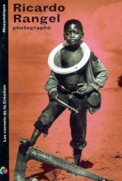 Ricardo rangel photograhe (carnets de la creation) - Couverture - Format classique