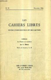 LES CAHIERS LIBRES REVUE D'INFORMATION ET DE CULTURE N°93 DECEMBRE 1966 - La france en mutation - Notes de lecture. - Couverture - Format classique