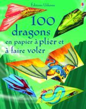 100 dragons en papier à plier et à faire voler - Couverture - Format classique