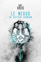 Le nexus du Docteur Erdmann - Couverture - Format classique