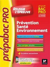 Prépabac ; réussir l'épreuve; PSE prévention santé environnement ; révision et entrainement - Couverture - Format classique