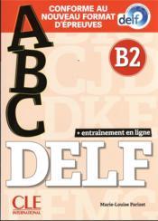 Abc delf adulte niv. b2+livret+cd nelle edition - Couverture - Format classique