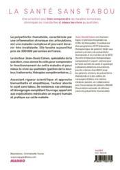 La polyarthrite rhumatoïde ; mieux la comprendre, mieux la vivre - 4ème de couverture - Format classique