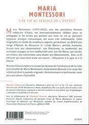Maria Montessori ; une vie au service de l'enfant - 4ème de couverture - Format classique