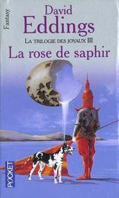 La trilogie des joyaux t.3 ; la rose de saphir - Intérieur - Format classique