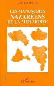 Les Manuscrits Nazareens De La Mer Morte - Intérieur - Format classique