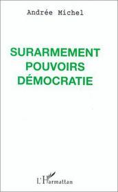 Surarmement pouvoirs démocratie - Intérieur - Format classique