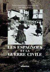 Les Espagnols Et La Guerre Civile - Couverture - Format classique