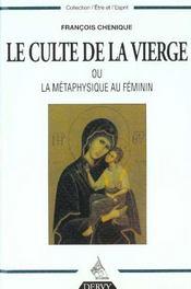 Le Culte De La Vierge Ou La Metaphysique Au Feminin - Intérieur - Format classique