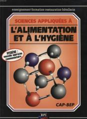 Sciences appliquees a l'alimentation et a l'hygiene cap/bep - Couverture - Format classique
