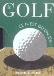 Golf - ce n'est qu'un jeu ! - Intérieur - Format classique