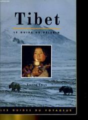 Tibet ; le guide du pèlerin - Couverture - Format classique
