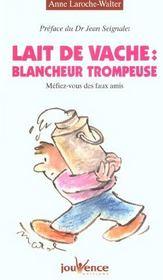 Lait De Vache : Blancheur Trompeuse N.25 - Intérieur - Format classique