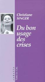 Du bon usage des crises - Couverture - Format classique