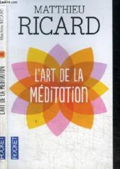 L'art de la méditation - Couverture - Format classique
