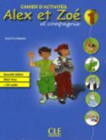 telecharger ALEX ET ZOE – francais – cahier d'activites – niveau 1 livre PDF/ePUB en ligne gratuit