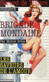 Brigade mondaine t.305 ; les saveurs de l'amour - Couverture - Format classique