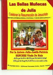 Las bellas munecas de Julia celebran la resurreccion de Jesuscristo - Couverture - Format classique