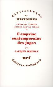 L'état de justice ; France, XIIIe-XXe siècle t.2 ; l'emprise contemporaine des juges - Couverture - Format classique