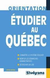 Etudier au Quebec - Couverture - Format classique