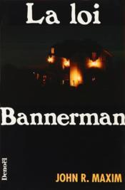 La loi bannerman - Couverture - Format classique