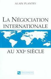 La Negociation Internationale Au Xxie Siecle - Intérieur - Format classique