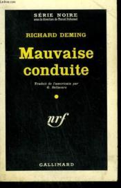 Mauvaise Conduite. ( Hit And Run ). Collection : Serie Noire N° 605 - Couverture - Format classique