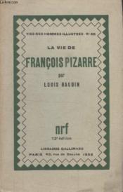 Collection Vies Des Hommes Illustres N° 50. La Vie De Francois Pizarre. - Couverture - Format classique