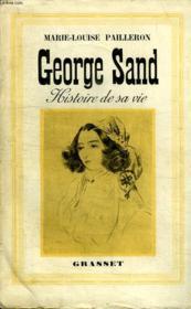 Georges Sand. Histoire De Sa Vie. - Couverture - Format classique