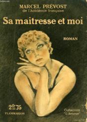 Sa Maitresse Et Moi. Collection : L'Amour N° 1. - Couverture - Format classique