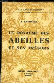 Le Royaume Des Abeilles Et Ses Tresors - Les Cahiers Ruraux Iv - Couverture - Format classique