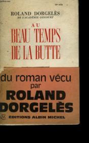 Au Beau Temps De La Butte. - Couverture - Format classique