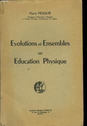 Evolutions Et Ensembles En Education Physique - Couverture - Format classique