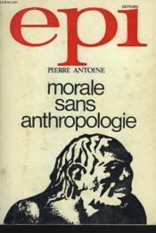 Morale Sans Anthropologie - Couverture - Format classique
