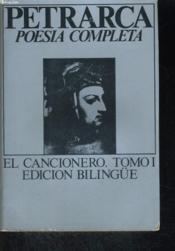 Obra Completa En Poesia, El Cancionero. Tomo I, Edicion Bilingue (Italien/espagnol) - Couverture - Format classique
