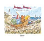 Ana Ana t.3 ; une virée à la mer - Couverture - Format classique