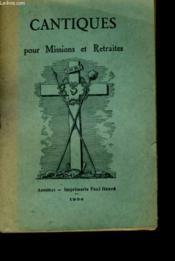 Cantiques Pour Missions Et Retraites - Couverture - Format classique
