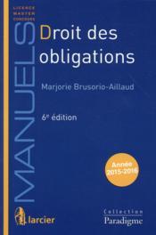 Droit des obligations 2015-2016 ; licence, master, concours (6e édition) - Couverture - Format classique