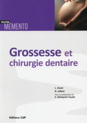Grossesse et chirurgie dentaire - Couverture - Format classique