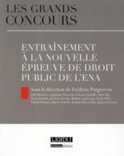Entraînement à la nouvelle épreuve de droit public de l'ENA - Couverture - Format classique
