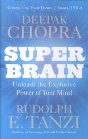 Super Brain - Unleash The Explosive Power Of Your Mind - Couverture - Format classique