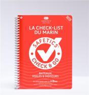 Safetics ; la check-list du marin ; check & go ; bateaux, voiles & moteurs - Couverture - Format classique
