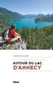 Autour du lac d'Annecy ; les plus belles randonnées - Couverture - Format classique