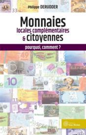 Monnaies locales complémentaires et citoyennes : pourquoi, comment ? - Couverture - Format classique